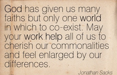 best-work-quote-by-jonathan-sacks-may-your-work-help-all-of-us-to-cherish-our-commonalities-and-feel-enlarged-by-our-differences.jpg