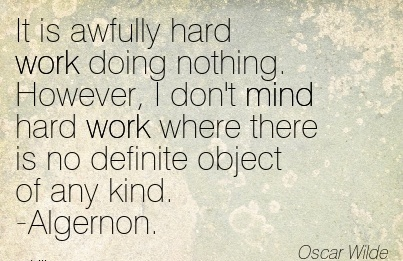 Best Work Quote by Helena Rubinstien – Hard Work Keeps the Wrinkles Out of the Mind and Spirit.