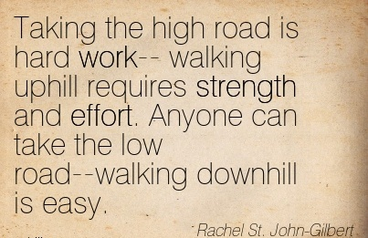 taking the high road the ethics Posts about the risk-taking leader written by the high road high road accountability and ethics high road cooperation and unity high road leadership the risk.