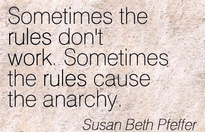 best-work-quote-by-susan-beth-pfeffer-sometimes-the-rules-dont-work-sometimes-the-rules-cause-the-anarchy.jpg