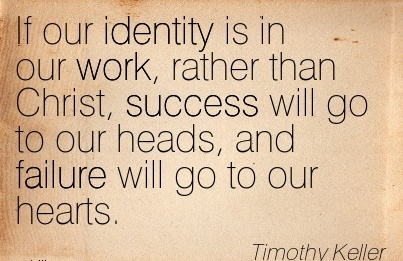 Timothy Keller Quotes Prepossessing Work Quotethomas Merton  Our Vocation Is Not Simply To Be