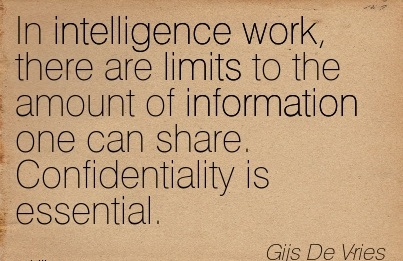 famous-work-quiote-by-gijs-de-vries-in-intelligence-work-there-are-limits-to-the-amount-of-information-one-can-share-confidentiality-is-essential.jpg