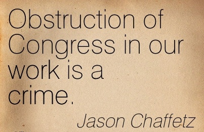 great-work-quote-by-jason-chaffetz-obstruction-of-congress-in-our-work-is-a-crime.jpg
