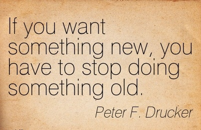Image result for if you want something new you have to do something new