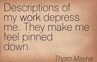 great-work-quote-by-thom-mayne-descriptions-of-my-work-depress-me-they-make-me-feel-pinned-down.jpg