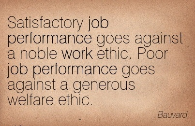nice-work-quote-by-bauvard-satisfactory-job-performance-goes-against-a-noble-work-ethic.jpg