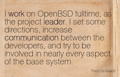 quote-of-work-by-theo-de-raadf-i-work-on-openbsd-fulltime-as-the-project-leader.jpg