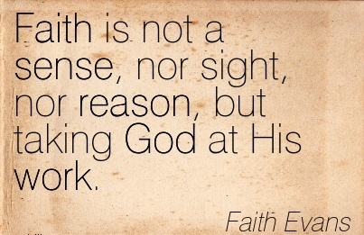 faith is not opposed to reason It should be obvious why human reasoning can be an enemy of faith it is spurred by our human nature and the physical experiences of life faith, on the other hand, relies on god, whom we have not seen, and his nature and his plan for all mankind, which are revealed in scripture.