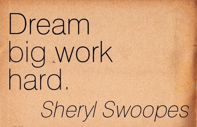 short-inspirational-work-quote-by-sheryl-swoopes-dream-big-work-hard.jpg