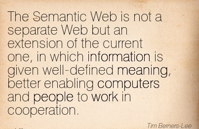 work-quote-by-tim-berners-lee-the-semantic-web-is-not-a-separate-web-but-an-extension-of-the-current-one-in-which-information-is-given-well-defined-meaning-better-enabling-computers-and-people-to.jpg