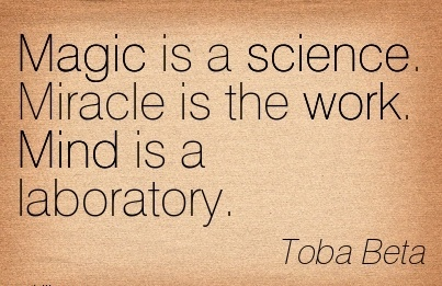 work-quote-by-toba-beta-magic-is-science-miracle-is-work-mind-is-laboratory.jpg