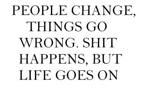By People Quotes Life Goes On Quotespictures Com