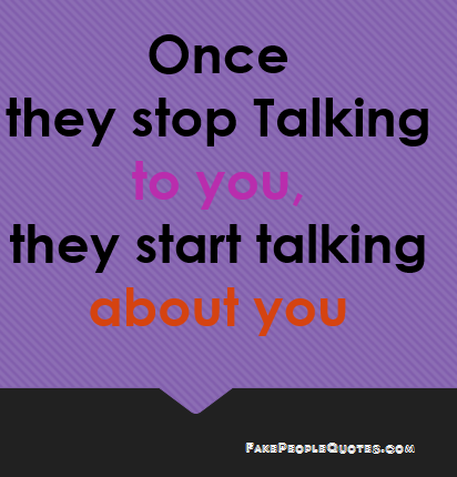 By People Quotes, They Start Talking - Quotespictures.com