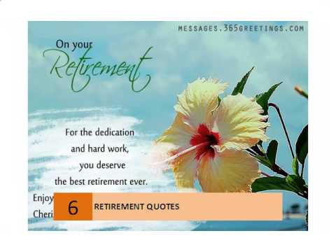 By Retirement Quotes, For The Dedication And Hard Work