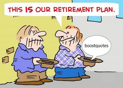 By Retirement Quotes. This Is Our Retirement Plan