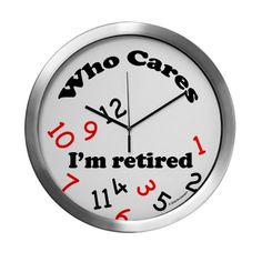 By Retirement Quotes, Who Cares