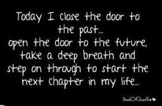 Open The Door To The Future Take A Deep Breath, By Retirement Quotes