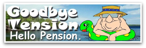 Pension Hello And Tension Goodbye,By Retirement Quotes
