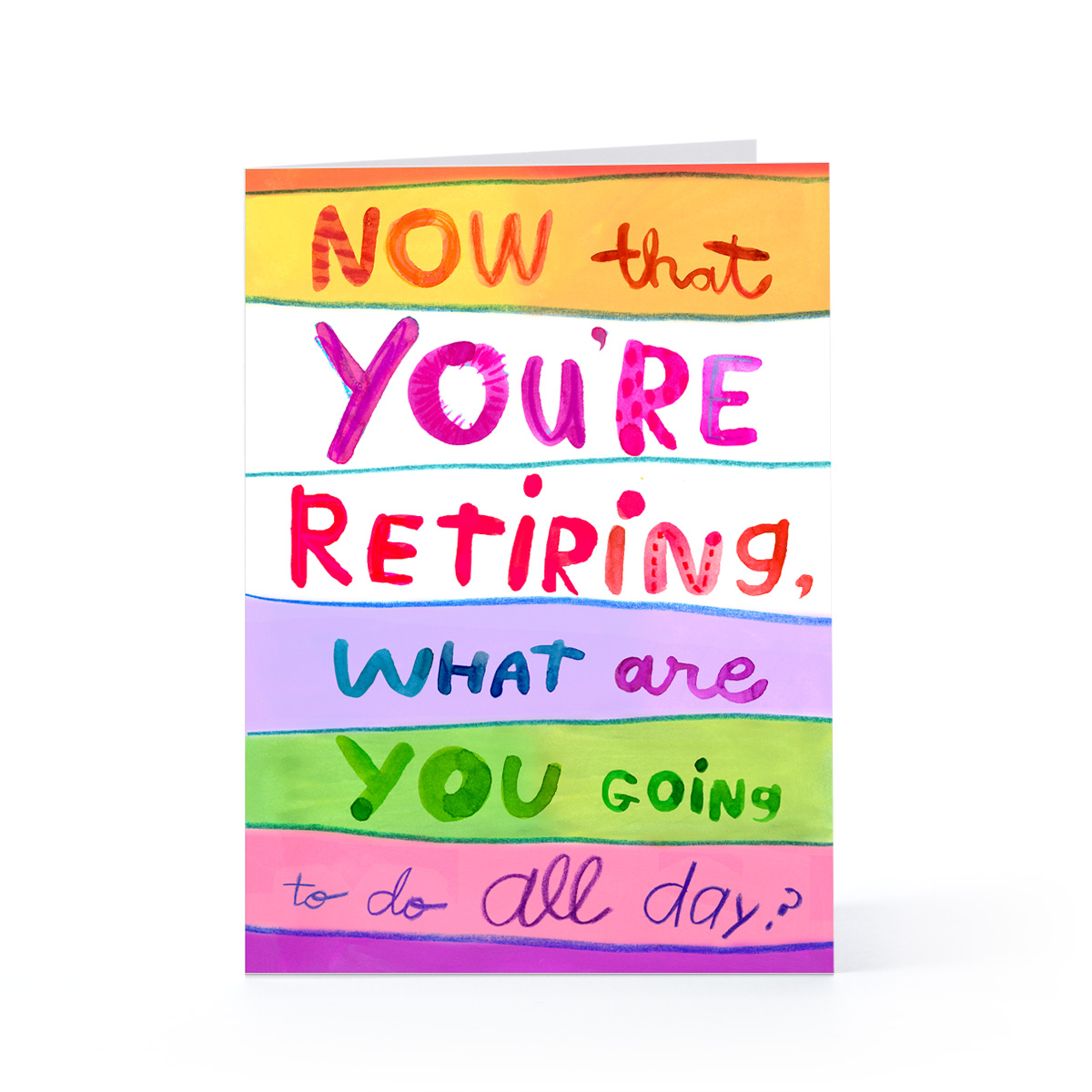 What Are You Going To, By Retirement Quotes