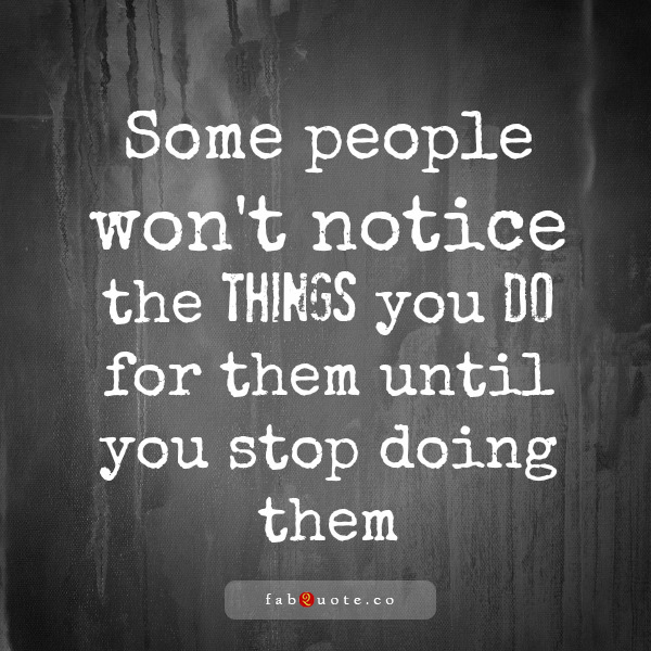 You Do For Them, By People Quotes