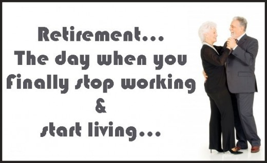 You Finally Stop Working, By Retirement Quotes