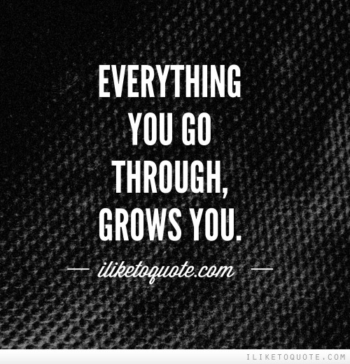 You Go Through, By People Quotes
