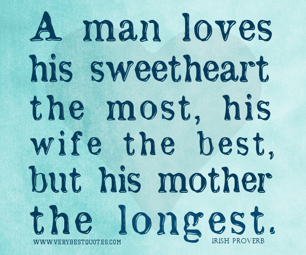 A Man Loves His Sweetheart The Most His Wife The Best But His