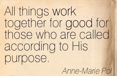 all things work together for good for those who are called according