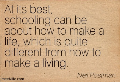 At its best schooling can be about how to make a by neil for When was it s a wonderful life made