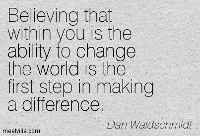 Make a difference in the world