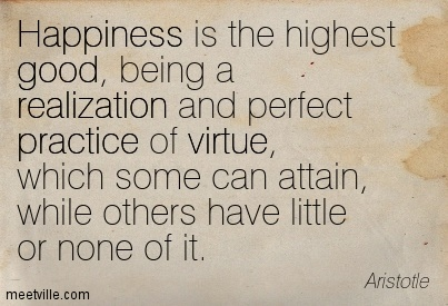 happiness is the highest good being a realization and perfect
