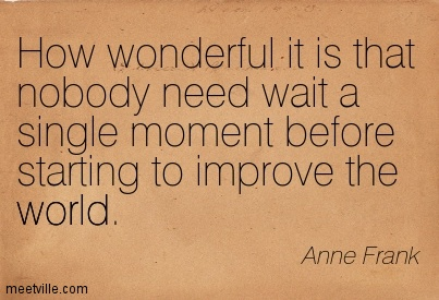how wonderful it is that nobody need wait a single moment before starting to improve the world Pamela landwirth how wonderful it is that nobody need wait a single moment before starting to improve the world - anne frank as president and ceo of give kids the world, pamela landwirth lives those words every day - inspiring a committed family of staff, volunteers and donors that make the.
