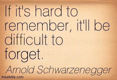 If it's hard to remember, it'll be difficult to forget.