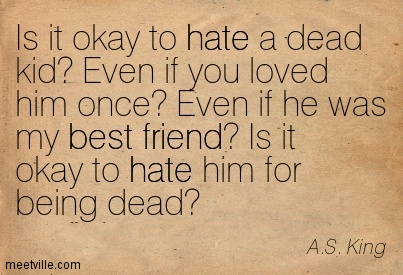 Is it okay to hate a dead kid! Even if you loved him once! Even if