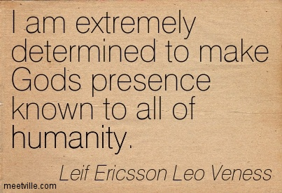 leif ericsson leo veness gods presence known to all of humanity