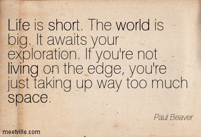 Quotes About Living Life On the Edge