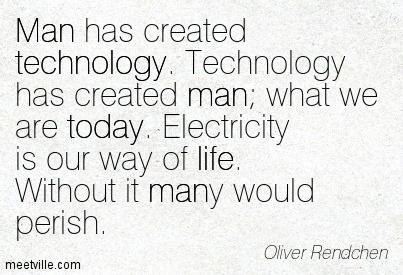 what would are lives be like without technology Imagine how life would be like without technology the advent of technology has transformed human lives by increasing their quality of living it has brought us together and closer to each.