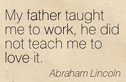 work quotes dreams from father