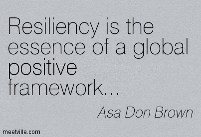 Resiliency is the essence of a global positive framework…
