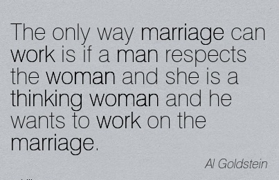 Woman when respects a a man Why Do