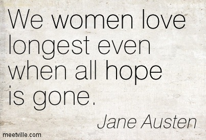 we women love longest even when all hope is gone quotespictures com