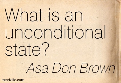 What is an unconditional state