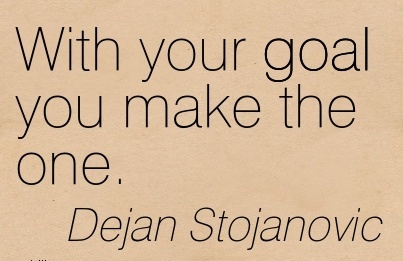 With your goal you make the one….Dejan Stojanovic
