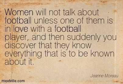 Real Women Watch Football ~ Football Quote ...