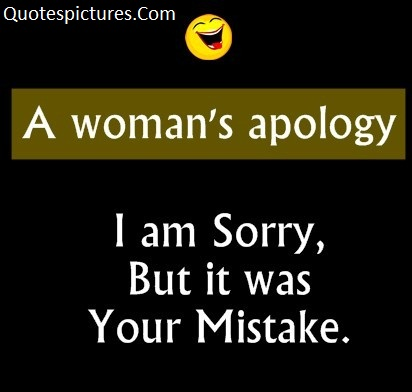 A Woman's Apology -  Quotes