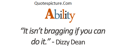 Ability Quotes - Ability If You Can Do It By Dizzy Dean