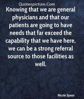 Ability Quotes - We Can Be A Strong Referral Source To Those Facilities As Well By Nicloe Spoor