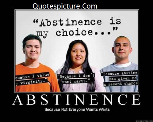Abstinence Quotes - Abstinence Is My Choice