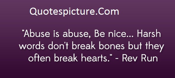 Abuse Quotes - Wonderful Lines Of Abuse Quotes By Rev Run