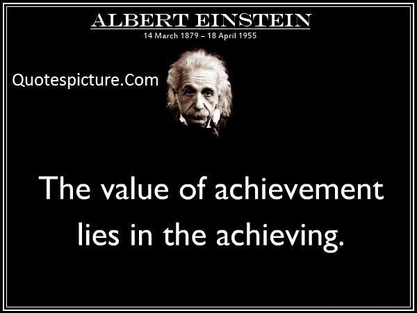 Achievement Quotes - Heart Touching Lines By Albert Einstein